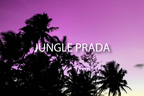 ~Jungle-Prada